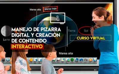 CURSO DE USO DE PIZARRA INTERACTIVA Y CREACIÓN DE CONTENIDO INTERACTIVO
