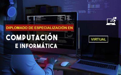 DIPLOMADO EN COMPUTACIÓN EN INFORMÁTICA